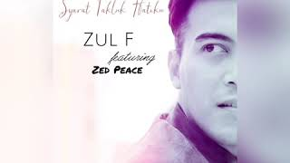 Syarat Takluk Hatiku   Zul F Feat. Zed Peace (Audio)