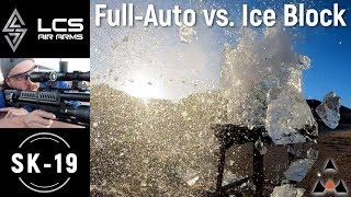 LCS Air Arms SK-19 Full Auto Airgun VS Ice Block