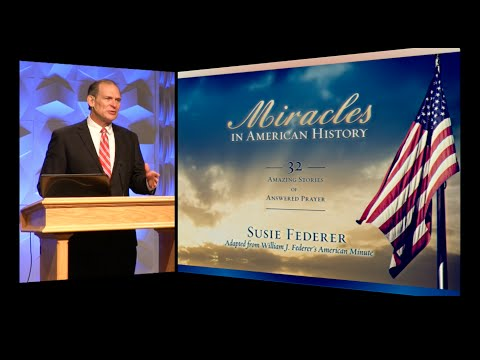 William J. Federer - Miracles in American History Part 1
