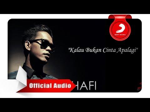 Agus Hafi - Kalau Bukan Cinta Apalagi [Official Audio Video]