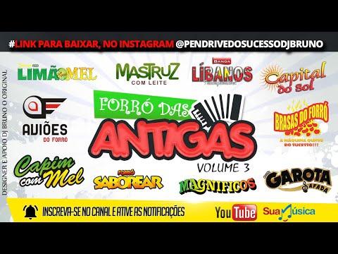 PLAYLIST FORRO DAS ANTIGAS 3 DJ BRUNO