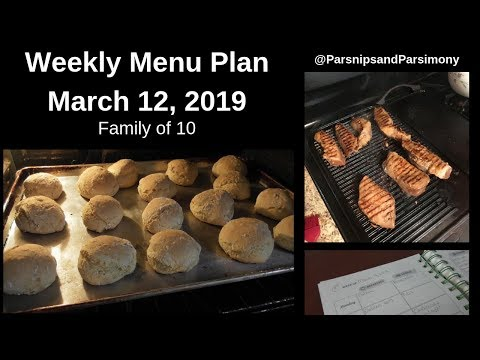 Weekly Menu Plan March 11, 2019 Family Of 10