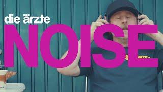 Musik-Video-Miniaturansicht zu NOISE Songtext von Die Ärzte