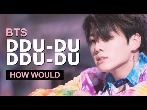 "How Would BTS Sing BLACKPINK "" DDU-DU DDU-DU "" (Male Version) Line Distribution"