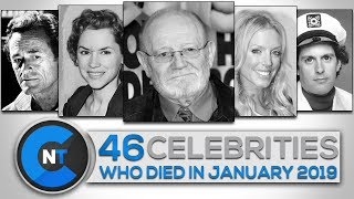 List of Celebrities Who Died In JANUARY 2019   Latest Celebrity News 2019 (Celebrity Breaking News)
