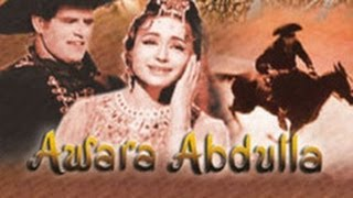 Awara Abdulla Full Hindi Movies  Akbar Bakshi  Parveen Chaudhary  Master Bhagwan  Hindi Movies