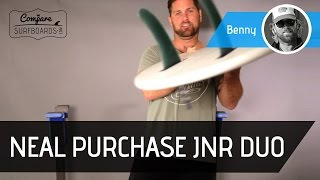 Neal Purchase Jnr DUO (Dual Single Fin) Surfboard Review no.144 | Compare Surfboards