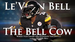 Le'veon Bell - The Bell Cow