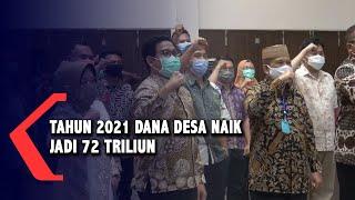 Tahun 2021 Dana Desa Naik Jadi 72 Triliun, Menteri Desa PDTT Beri Target Ke Kepala Desa