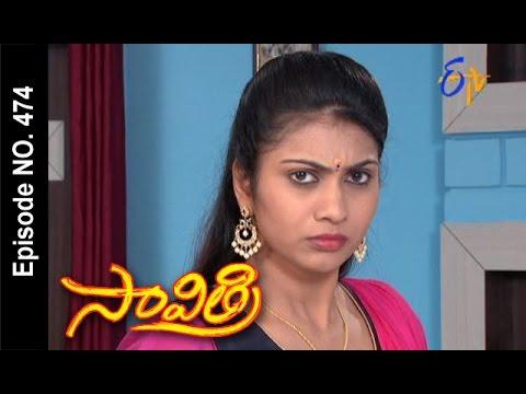 Savithri | 8th October 2016 | Full Episode No 474 | ETV Telugu