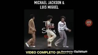 No Culpes A La Noche Luis Miguel & Michael Jackson Cantando Juntos