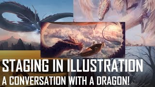 Critique Hour! A Conversation With A Dragon - Staging In Illustration!