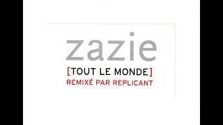 Zazie - Tout le monde (Replicant Edit)