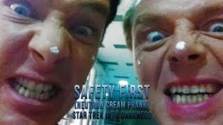 Safety First (Neutron Cream Prank) - Star Trek Into Darkness