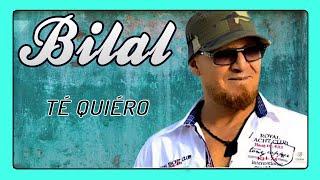 تحميل اغاني Cheb Bilal - Te Quiero MP3