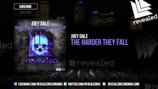 Joey Dale - The Harder They Fall [OUT NOW!]