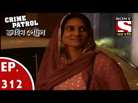 Download Crime Patrol Bengali Ep 310 Gods Own Men Part 1 Mp4