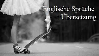 Schone Englische Spruche Mit Deutscher Ubersetzung Deutsch