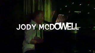 """Jody McDowell """"Great Balls of Fire"""""""