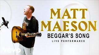 "Matt Maeson   ""Beggar's Song"" Live Performance | Vevo"
