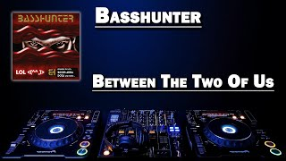 Between The Two Of Us - Basshunter (HD)