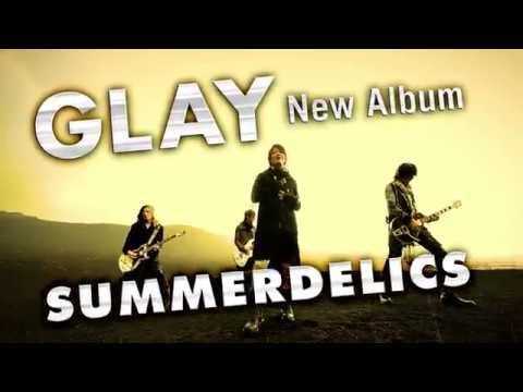 GLAY – SUMMERDELICS