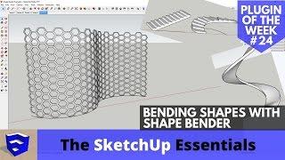 Bending Geometry in SketchUp with Shape Bender - SketchUp Plugin of the Week #24