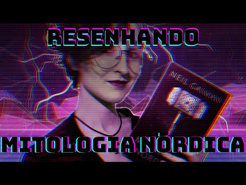 RESENHANDO    Mitologia Nórdica by Neil Gaiman