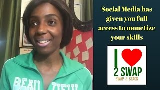 Social media has given you full access to monetize your skills