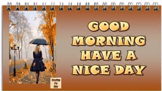 GOOD MORNING video-WhatsApp,Animated good morning quotes for whatsapp, Wishes,Greetings,Quotes,