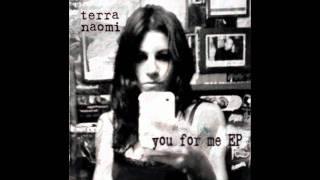 You For Me - Terra Naomi (Lyrics in description) HD