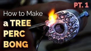 How To Blow Glass Pipes, Bongs, Bubblers, & More By Purr - Tree Perc Bong Pt. 1