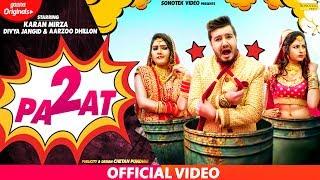 Sapna Chaudhary : 2 Paat | Karan Mirza, Divya Jangid, Aarju Dhillon | Farista | New Haryanvi Songs