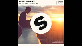 Merk & Kremont   Sad Story (Out Of Luck)