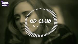 Adele - Hello || 8D Audio (🎧 Use handfree and close your eyes)