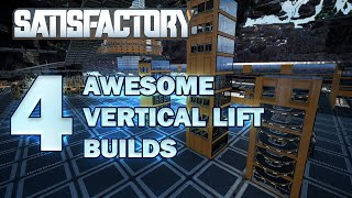 Satisfactory Guides: 4 Cool Ways To Run Vertical Lifts