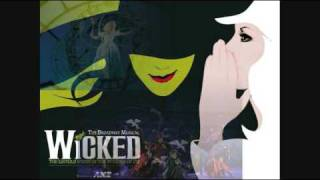 No Mourns The Wicked - Wicked The Musical