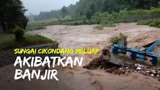 Sungai Cikondang Meluap Akibatkan Banjir dan Longsor di Kabupaten Cianjur