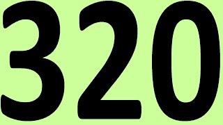 АНГЛИЙСКИЙ ЯЗЫК ДО АВТОМАТИЗМА ЧАСТЬ 2 УРОК 320 УРОКИ АНГЛИЙСКОГО ЯЗЫКА