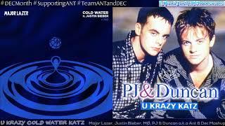 U Krazy Cold Water Katz - Major Lazer, Justin Bieber, MØ, PJ & Duncan a.k.a Ant & Dec Mashup