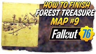 How to FINISH Forest Treasure Map #9 in Fallout 76!! - Fallout 76 Quick Guide