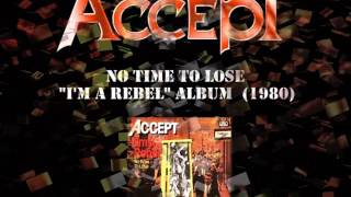 "ACCEPT  ""No Time To Lose""  (1980)"