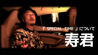 SPECIAL TIME  ( You Tube version ) / SCORPION feat. 寿君