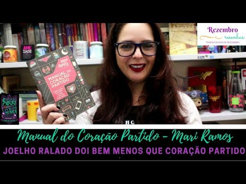 Rezembro #19 - Manual do Coração Partido - Editora Best Seller | Dicas da Sissi