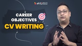 3. Career Objective – CV Writing