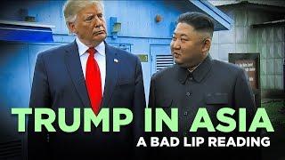 """TRUMP IN ASIA"" — A Bad Lip Reading"