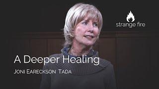 A Deeper Healing (Joni Eareckson Tada) (Selected Scriptures)