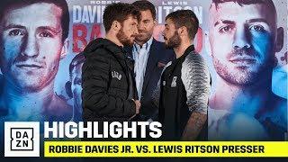 HIGHLIGHTS | Robbie Davies Jr. vs. Lewis Ritson (Final Press Conference)