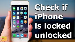 How to know if your iPhone is factory unlocked or locked [iPhone x/xs/11/11 pro ]
