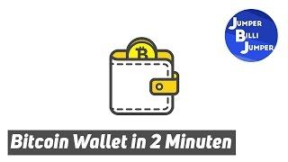 In 2 Minuten zum Bitcoin Wallet - Bitcoin Wallet Tutorial deutsch